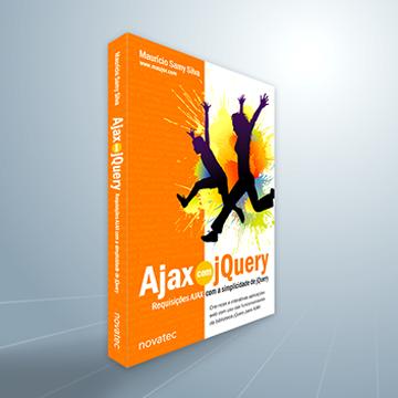 """Prévia do Livro """"Ajax com jQuery"""" de Mauricio Samy Silva"""
